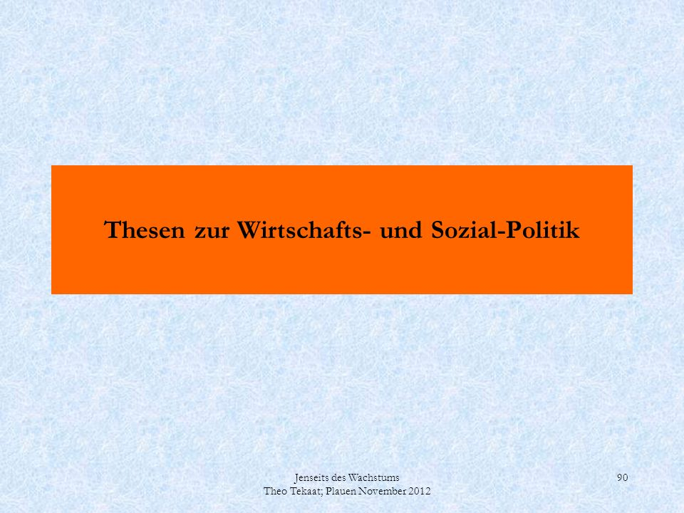 Thesen zur Wirtschafts- und Sozial-Politik