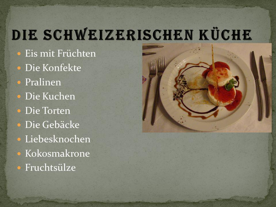 Die schweizerischen Küche