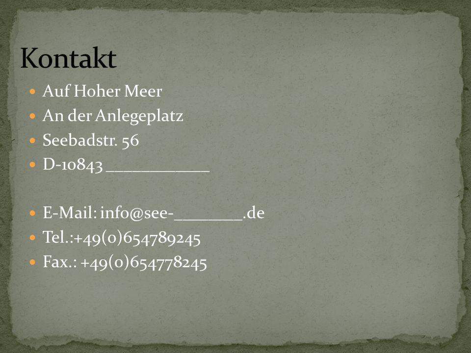 Kontakt Auf Hoher Meer An der Anlegeplatz Seebadstr. 56
