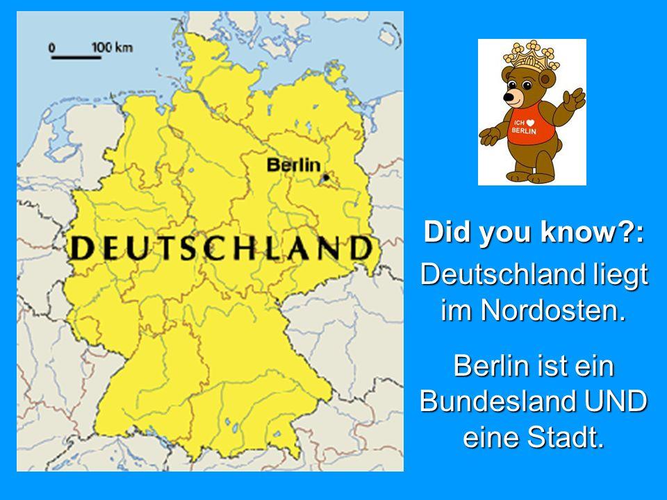 Deutschland liegt im Nordosten.