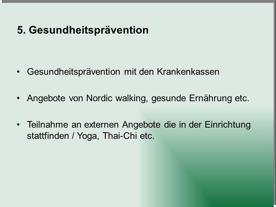 5. Gesundheitsprävention