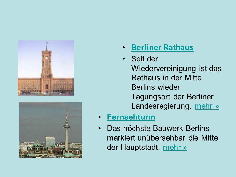 Berliner Rathaus Seit der Wiedervereinigung ist das Rathaus in der Mitte Berlins wieder Tagungsort der Berliner Landesregierung. mehr »