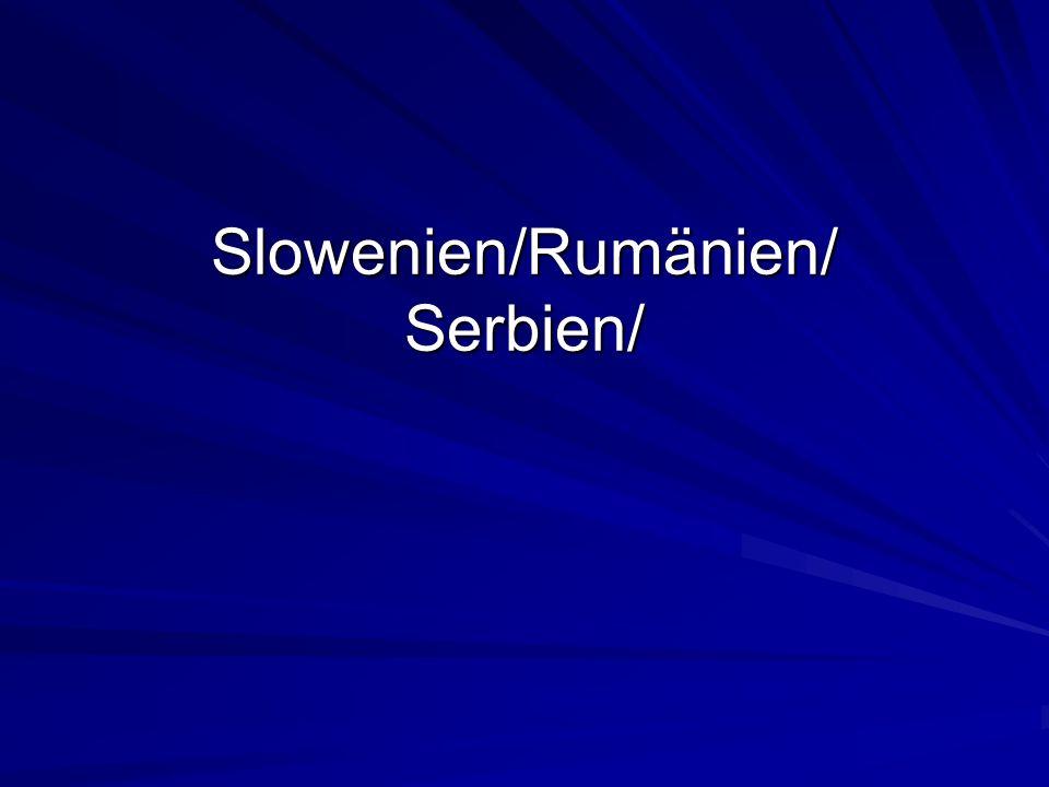 Slowenien/Rumänien/ Serbien/