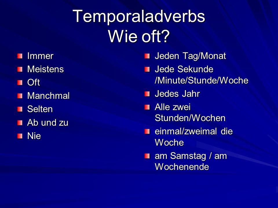 Temporaladverbs Wie oft
