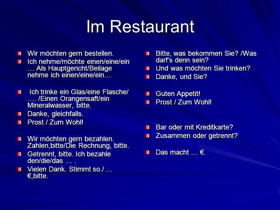 Im Restaurant Wir möchten gern bestellen.