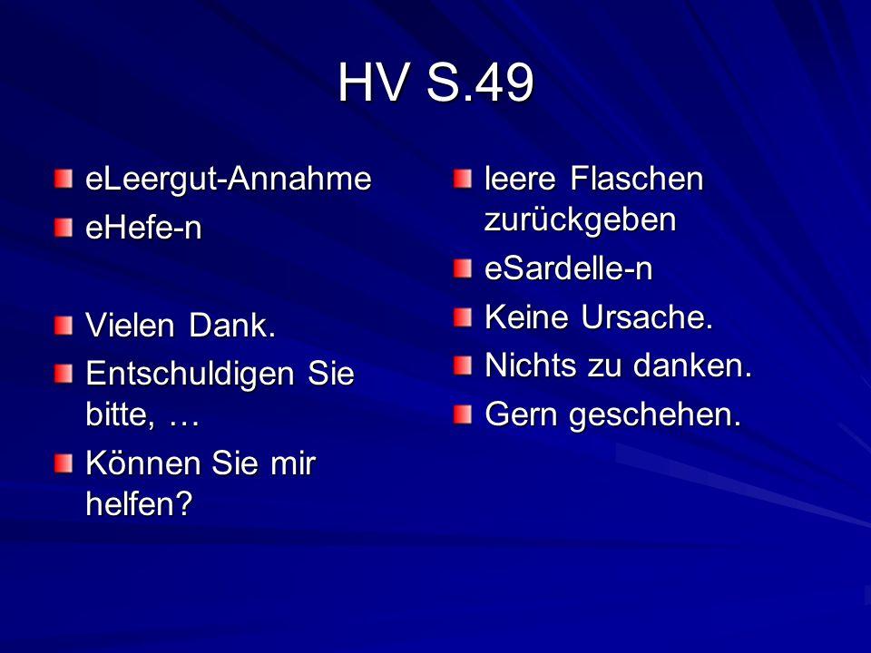 HV S.49 eLeergut-Annahme eHefe-n Vielen Dank.