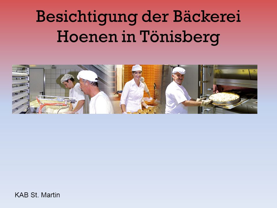 Besichtigung der Bäckerei Hoenen in Tönisberg