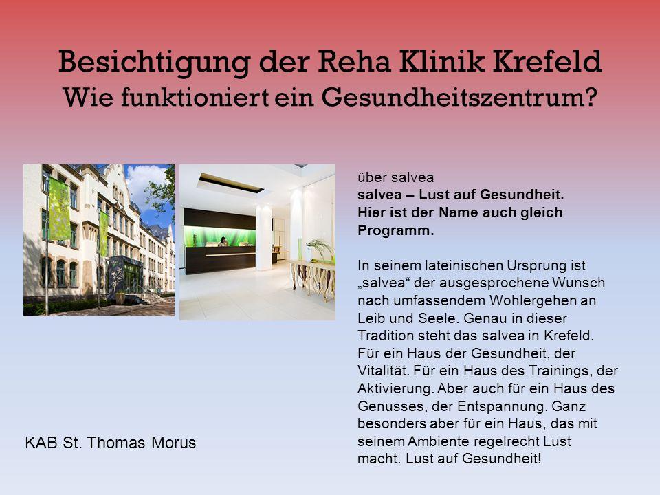 Besichtigung der Reha Klinik Krefeld Wie funktioniert ein Gesundheitszentrum