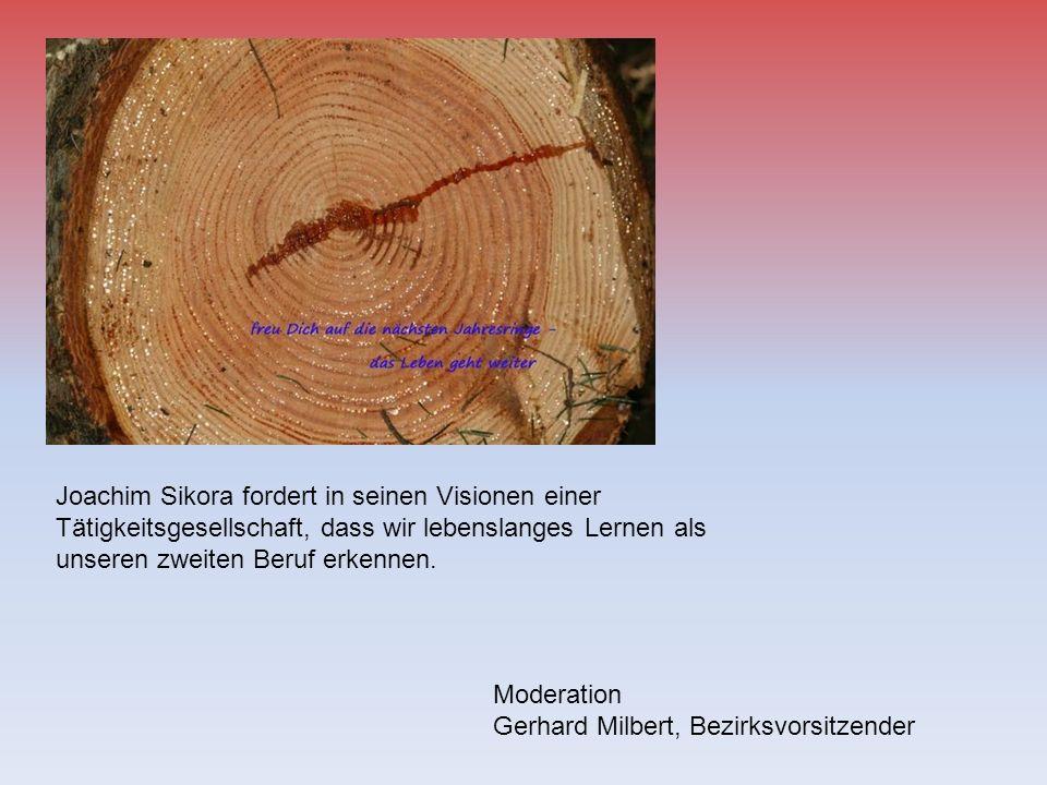 Joachim Sikora fordert in seinen Visionen einer