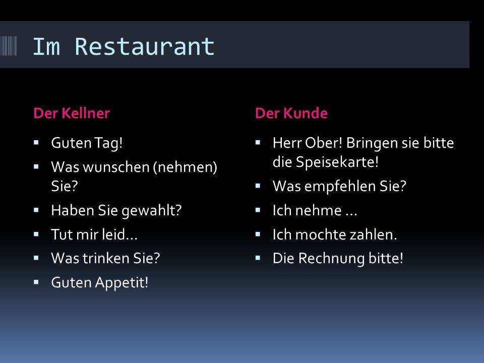 Im Restaurant Der Kellner Der Kunde Guten Tag!