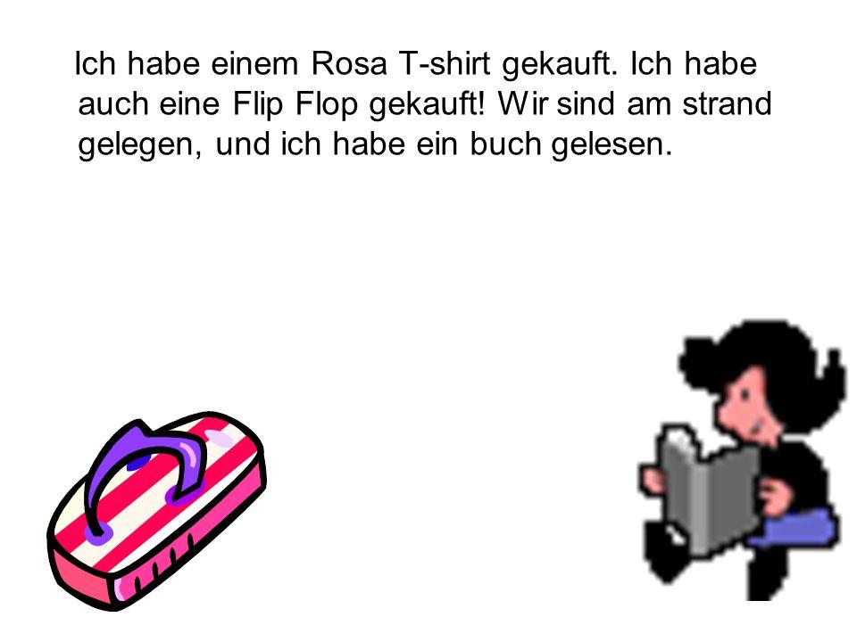 Ich habe einem Rosa T-shirt gekauft