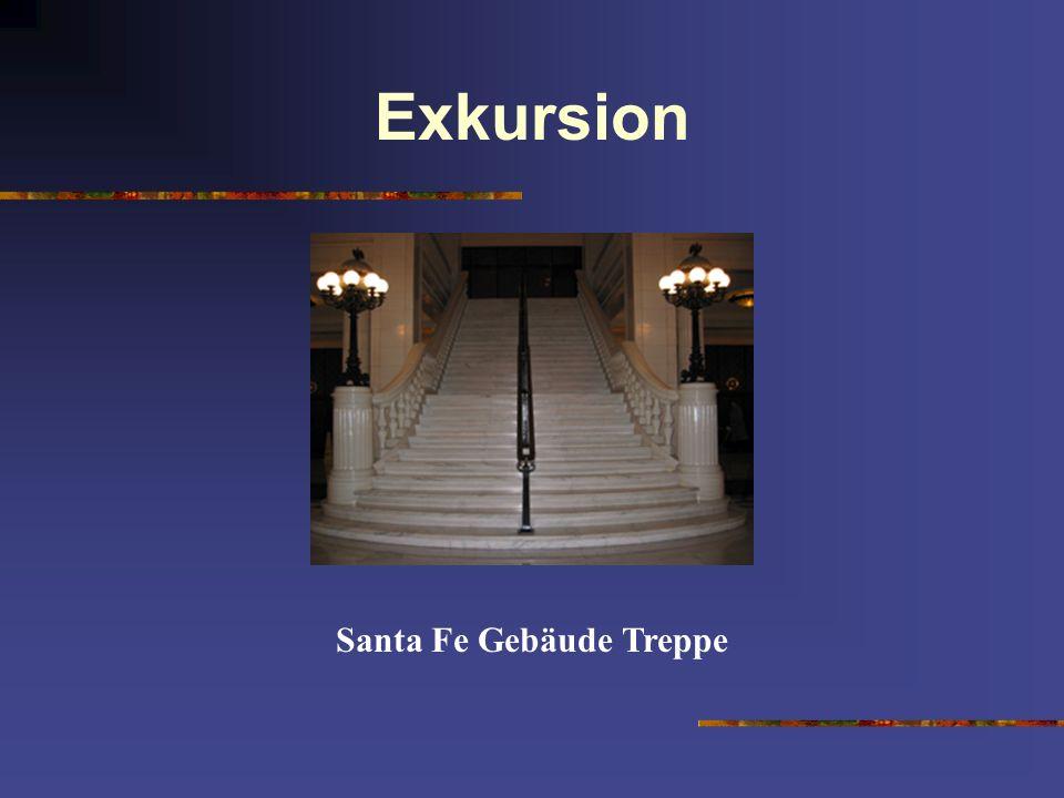 Exkursion Santa Fe Gebäude Treppe