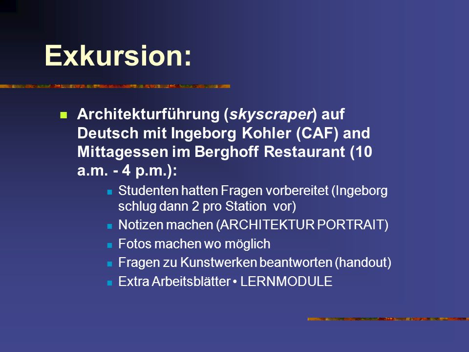 Exkursion: Architekturführung (skyscraper) auf Deutsch mit Ingeborg Kohler (CAF) and Mittagessen im Berghoff Restaurant (10 a.m. - 4 p.m.):