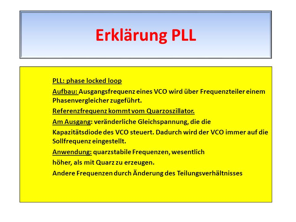 Erklärung PLL PLL: phase locked loop