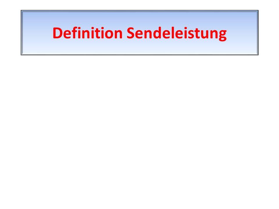 Definition Sendeleistung