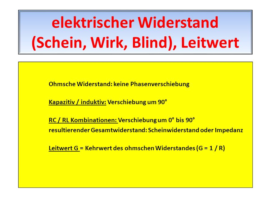 elektrischer Widerstand (Schein, Wirk, Blind), Leitwert