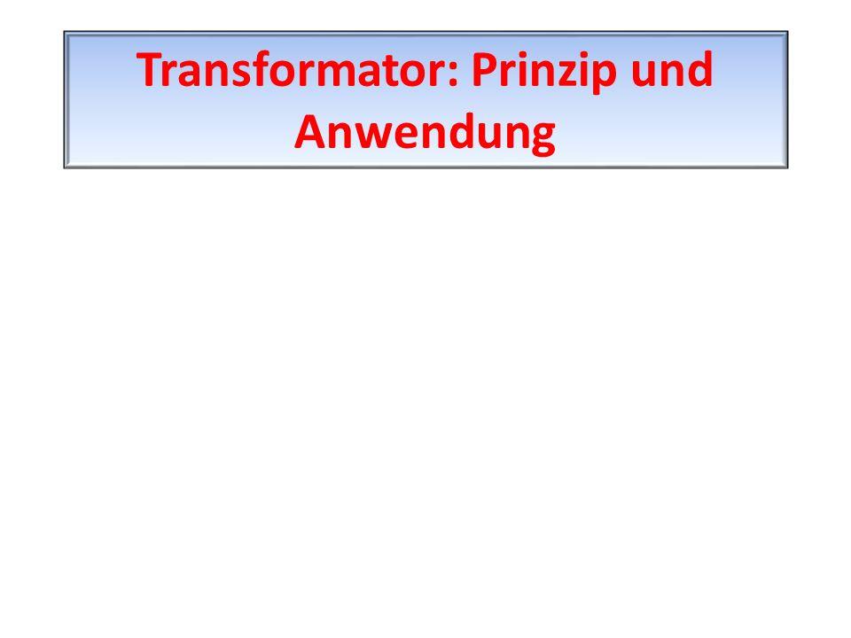Transformator: Prinzip und Anwendung