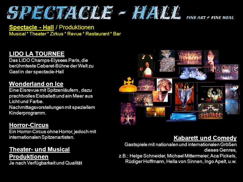 Spectacle - Hall / Produktionen