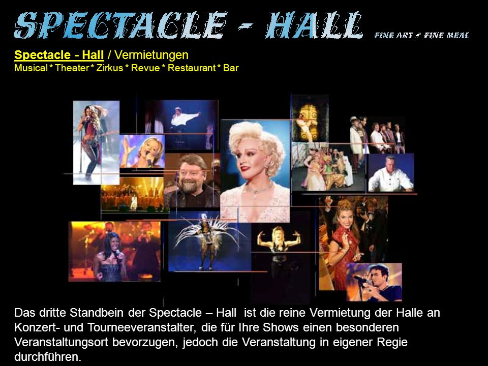 Spectacle - Hall / Vermietungen