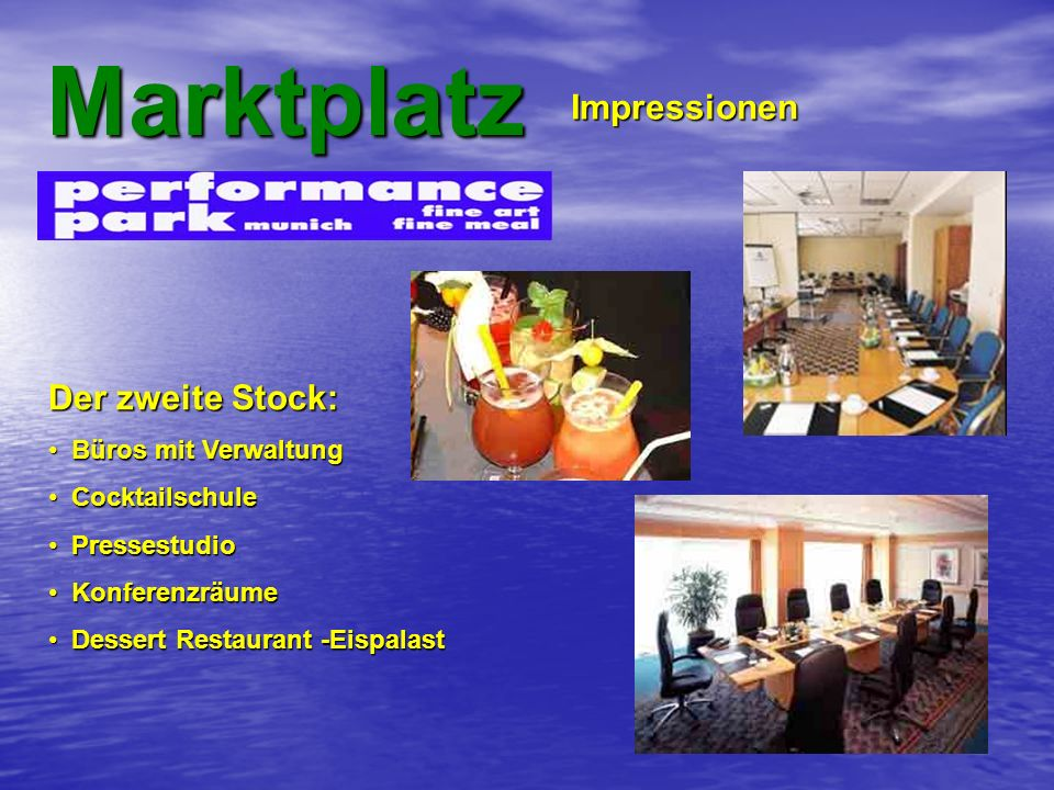 Marktplatz Impressionen Der zweite Stock: Büros mit Verwaltung