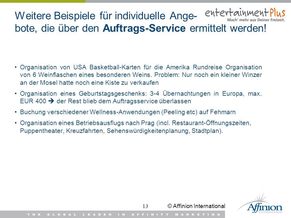 Weitere Beispiele für individuelle Ange- bote, die über den Auftrags-Service ermittelt werden!