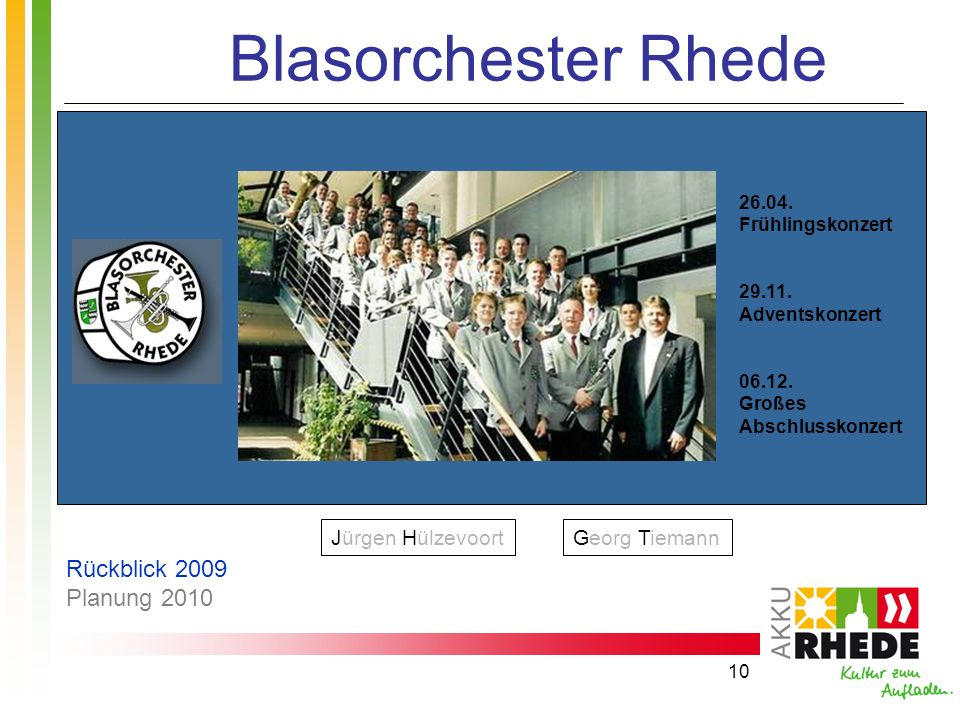 Blasorchester Rhede Rückblick 2009 Planung 2010 Jürgen Hülzevoort