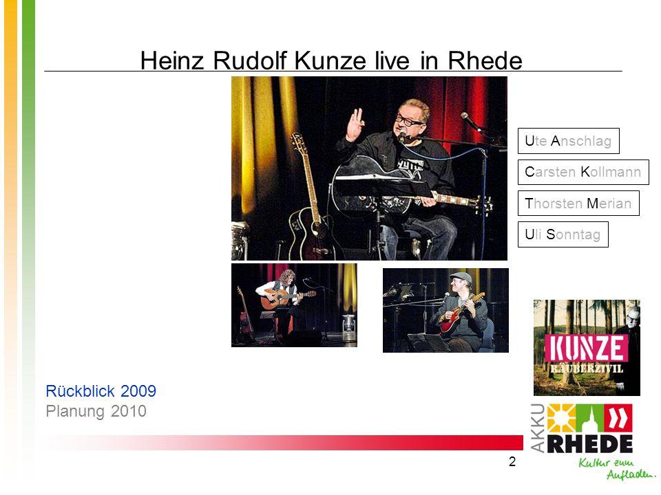 Heinz Rudolf Kunze live in Rhede