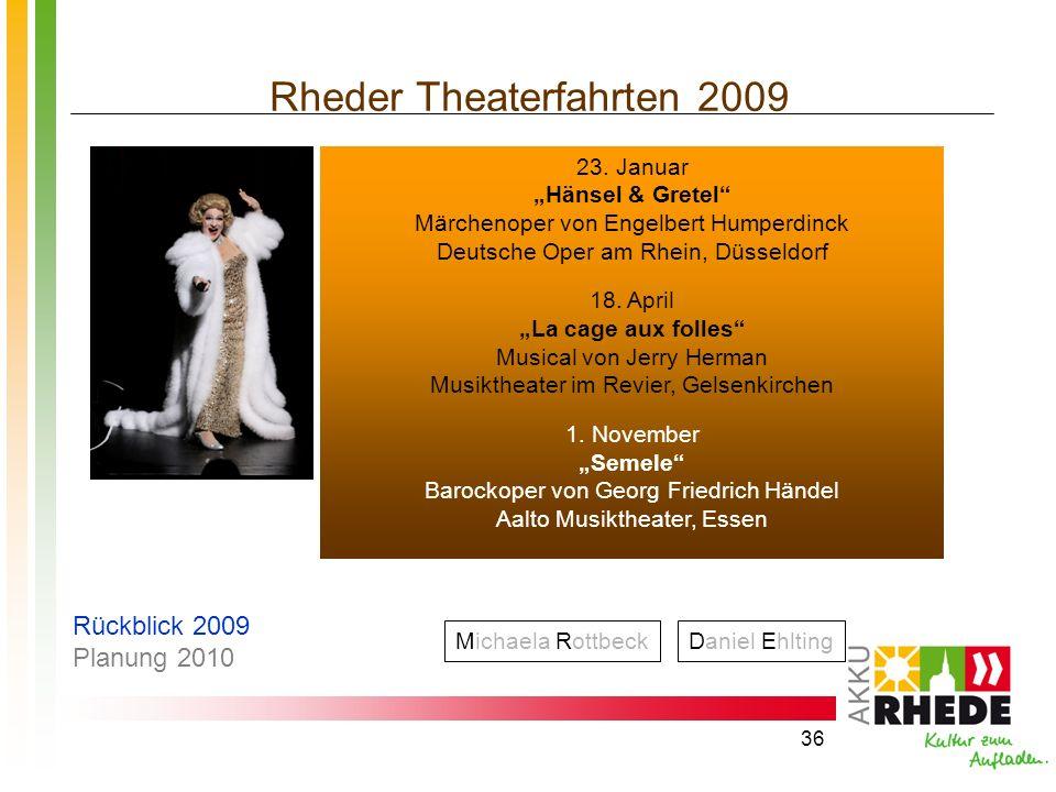 Rheder Theaterfahrten 2009