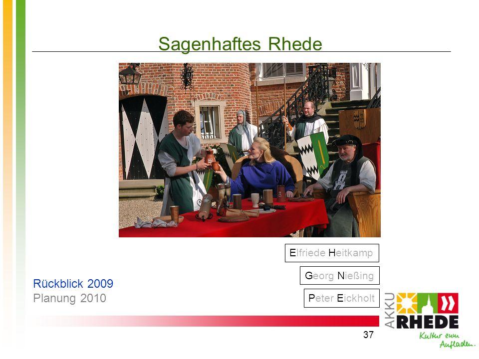Sagenhaftes Rhede Rückblick 2009 Planung 2010 Elfriede Heitkamp