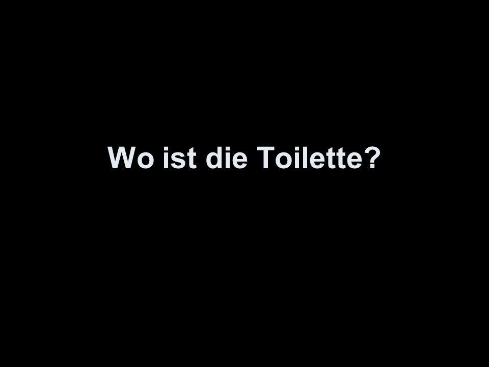 Wo ist die Toilette