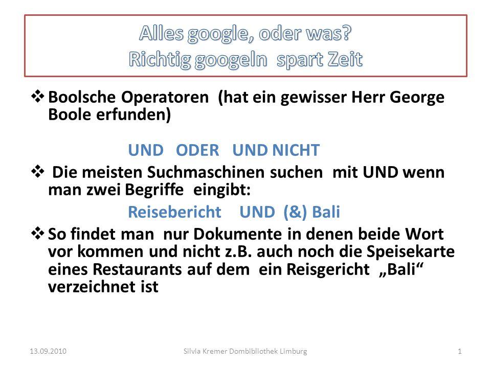Alles google, oder was Richtig googeln spart Zeit