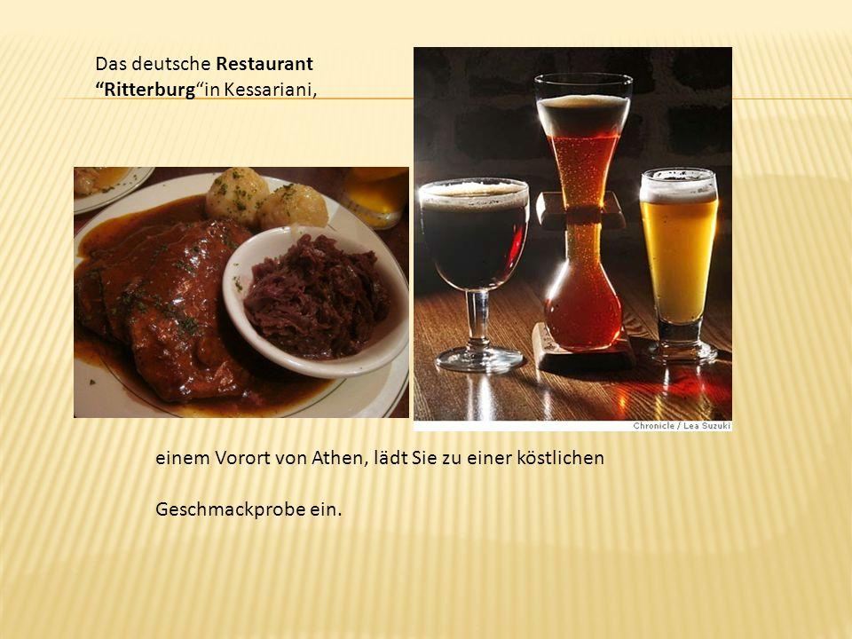 Das deutsche Restaurant Ritterburg in Kessariani,