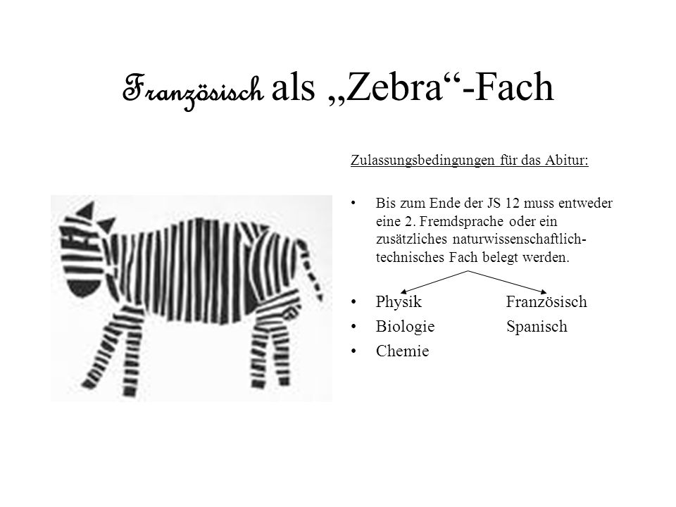 """Französisch als """"Zebra -Fach"""