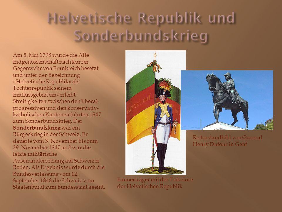 Helvetische Republik und Sonderbundskrieg