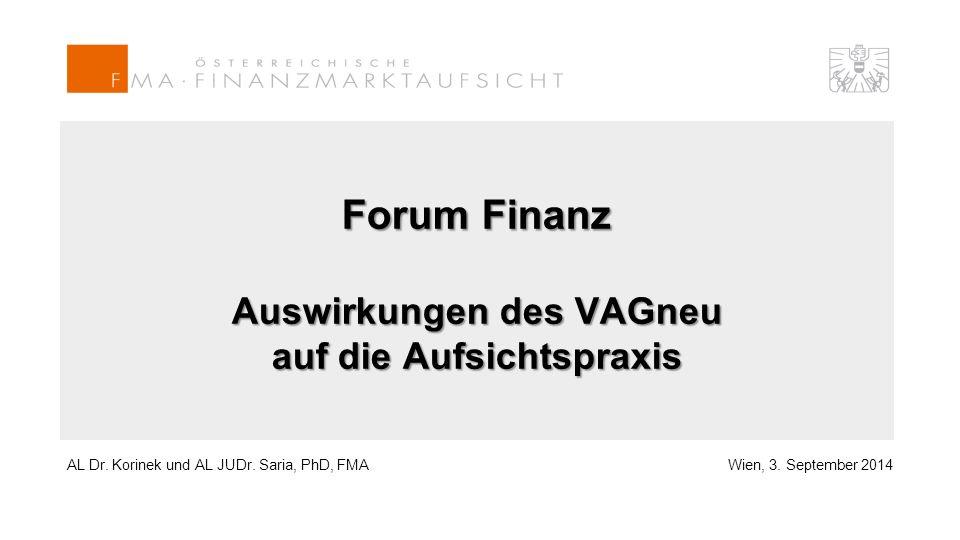 Forum Finanz Auswirkungen des VAGneu auf die Aufsichtspraxis