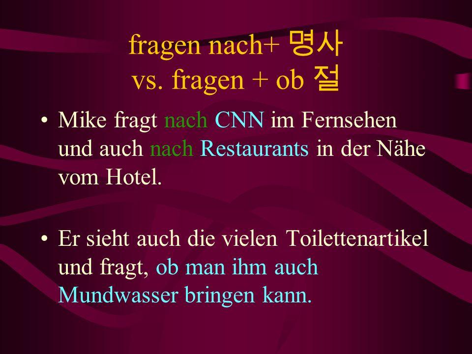 fragen nach+ 명사 vs. fragen + ob 절