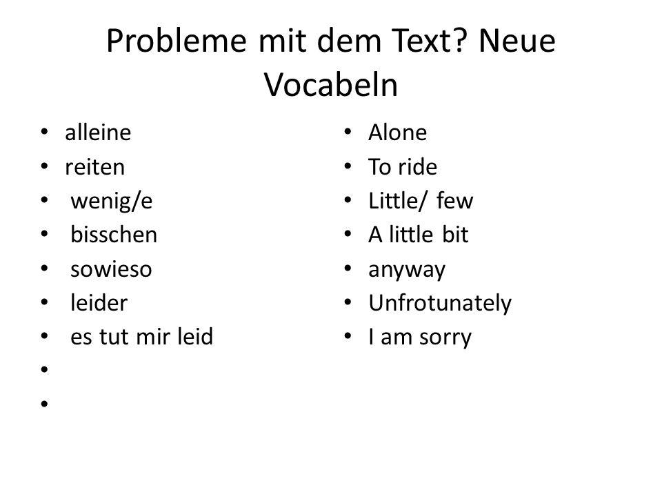 Probleme mit dem Text Neue Vocabeln