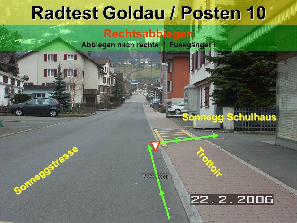 Radtest Goldau / Posten 10
