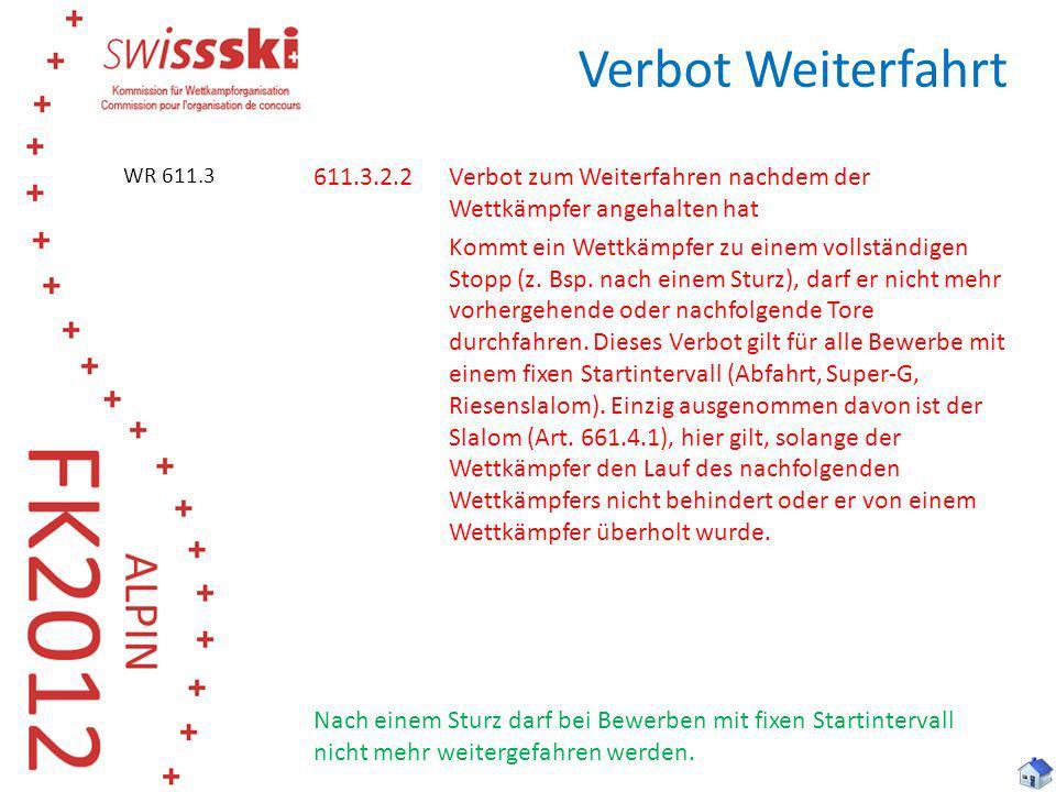 Verbot Weiterfahrt WR 611.3.