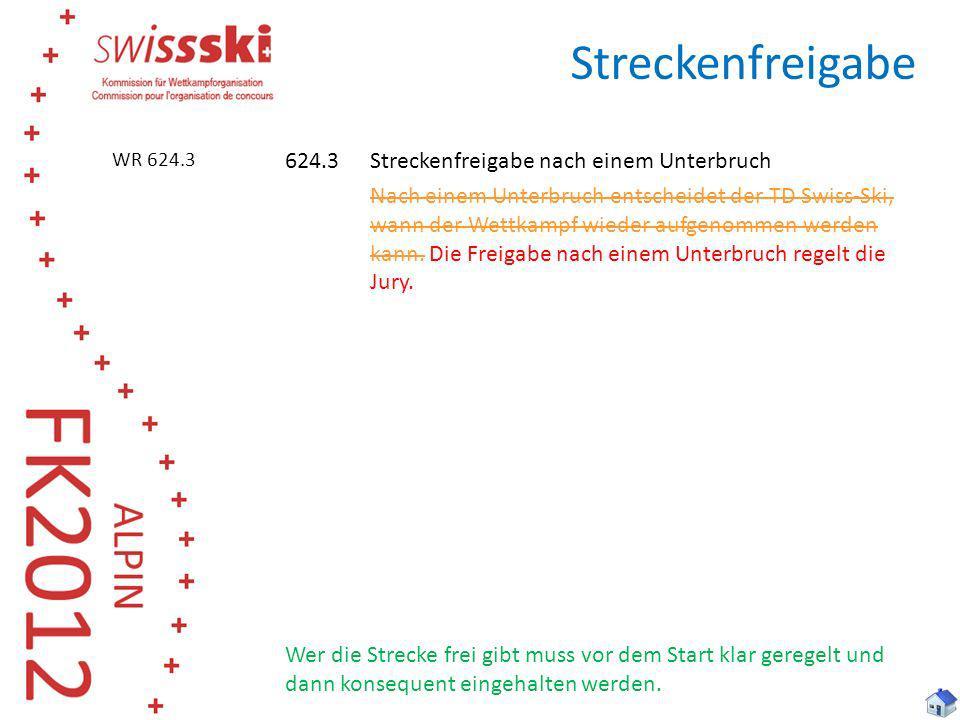 Streckenfreigabe WR 624.3.