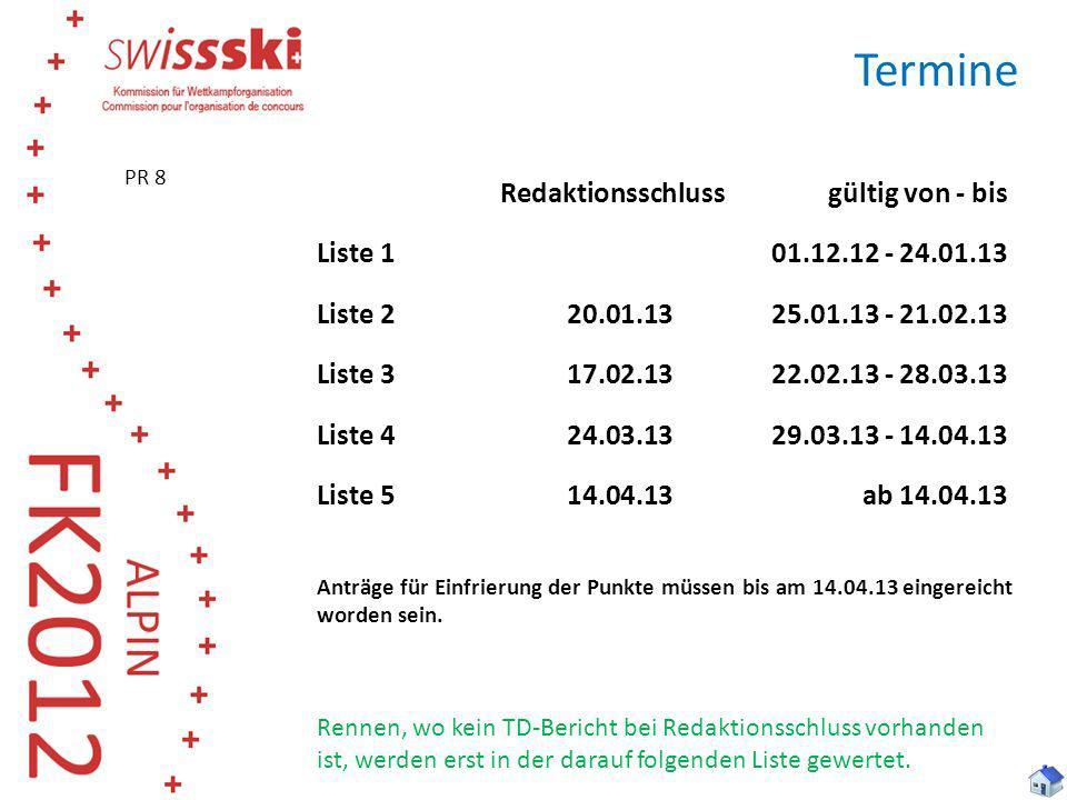 Termine Redaktionsschluss gültig von - bis Liste 1 01.12.12 - 24.01.13