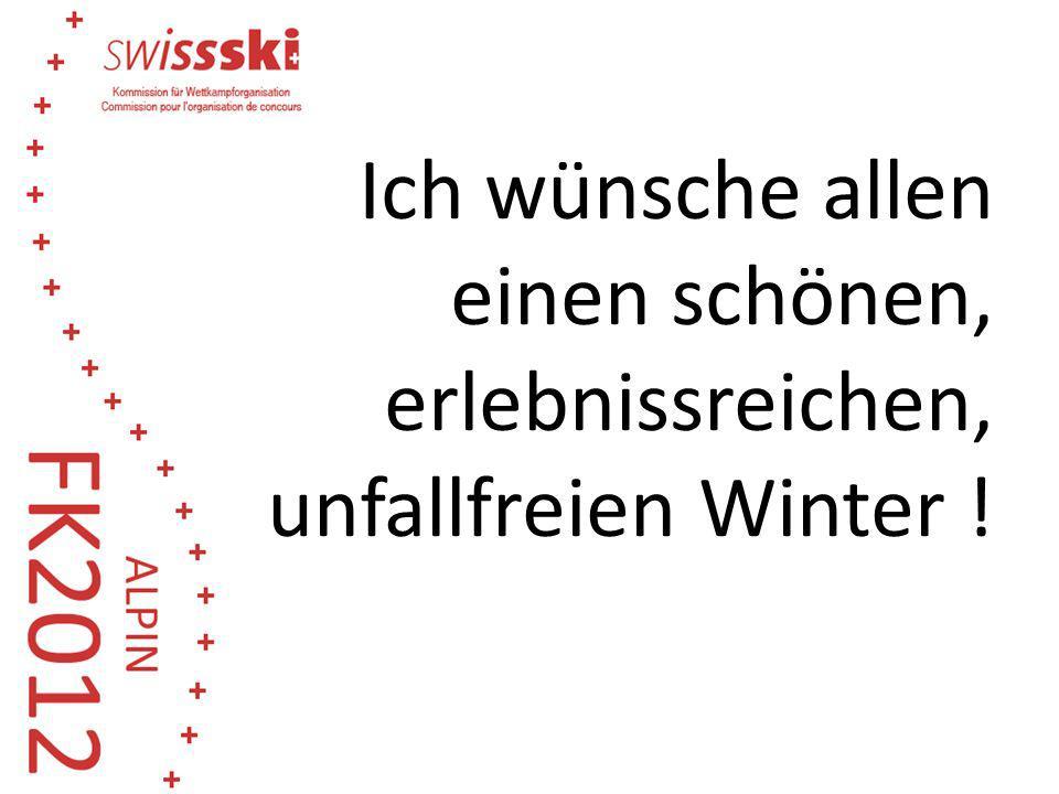 Ich wünsche allen einen schönen, erlebnissreichen, unfallfreien Winter !