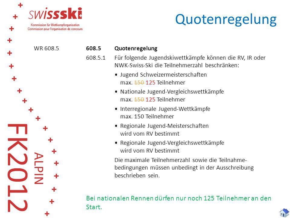 Quotenregelung WR 608.5.