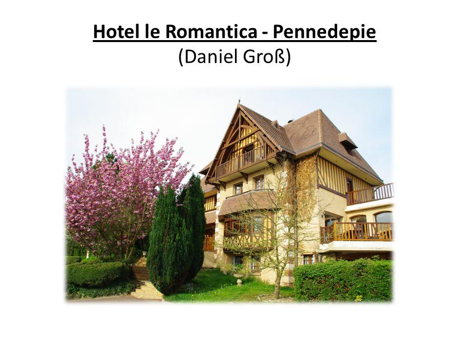 Hotel le Romantica - Pennedepie (Daniel Groß)