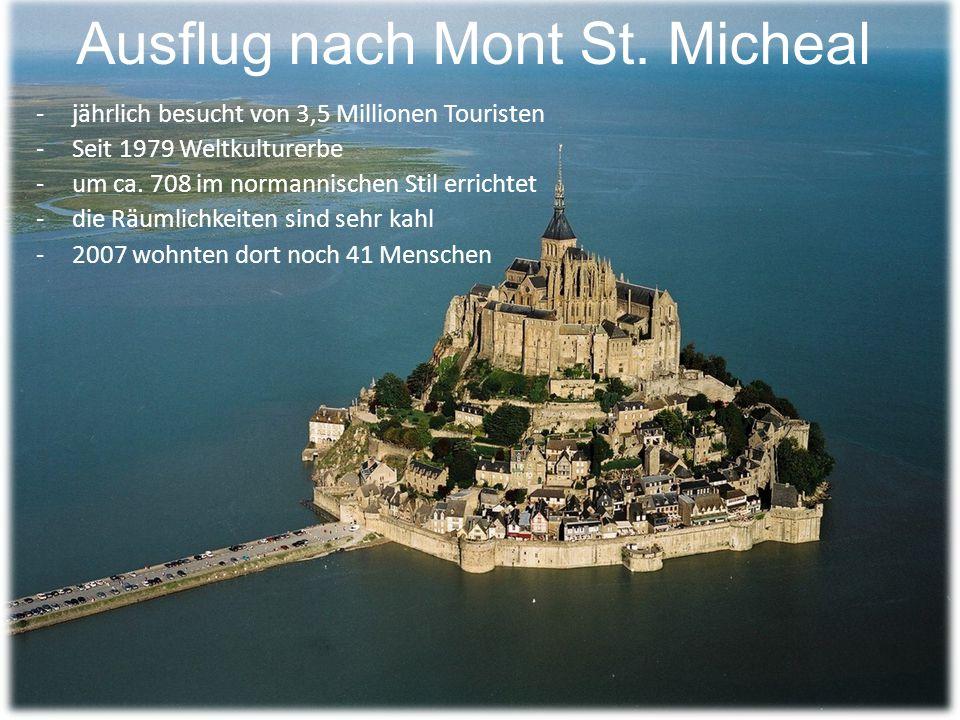 Ausflug nach Mont St. Micheal