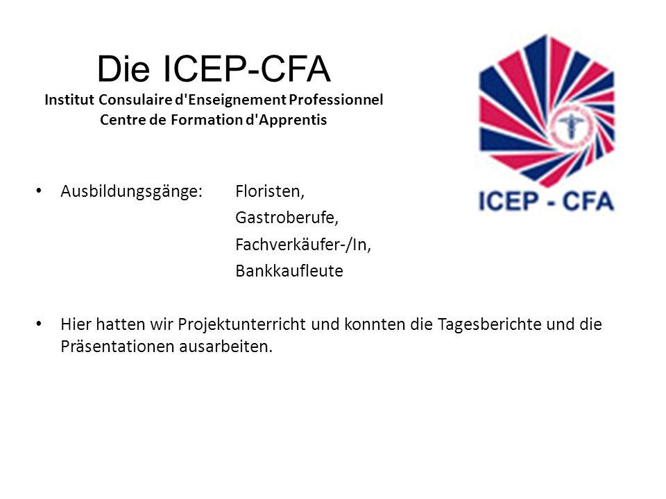Die ICEP-CFA Institut Consulaire d Enseignement Professionnel Centre de Formation d Apprentis