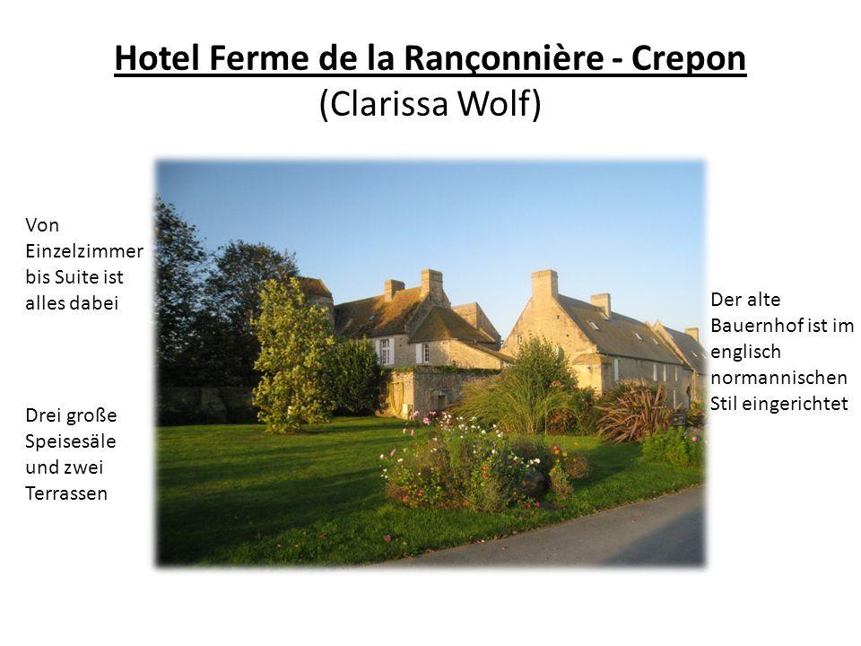 Hotel Ferme de la Rançonnière - Crepon (Clarissa Wolf)