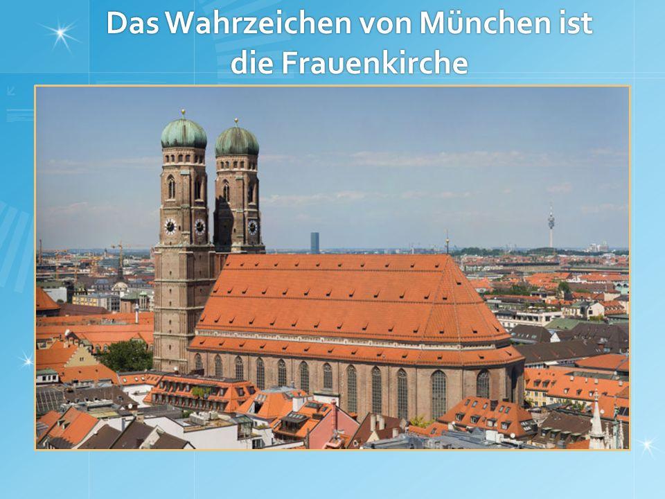 Das Wahrzeichen von München ist die Frauenkirche