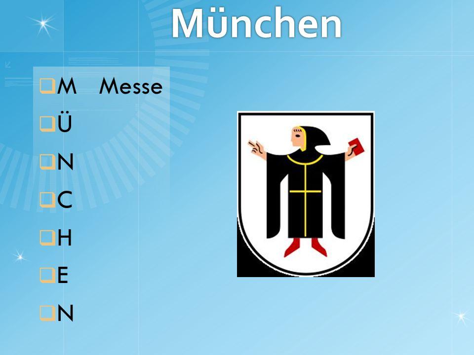 München M Messe Ü N C H E