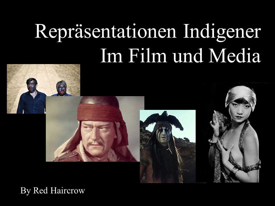 Repräsentationen Indigener Im Film und Media